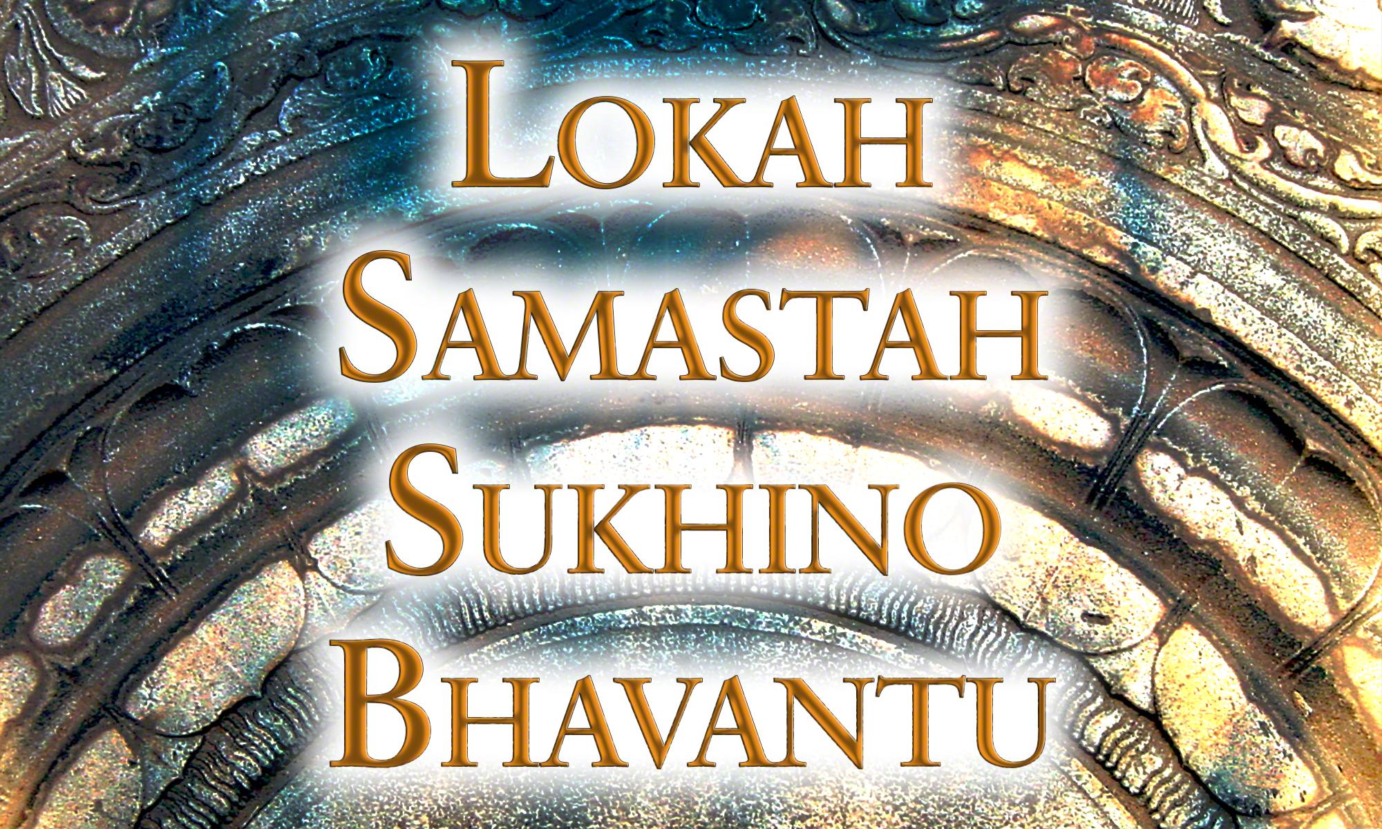Lokah Samastah Shanti Mantra Lyrics