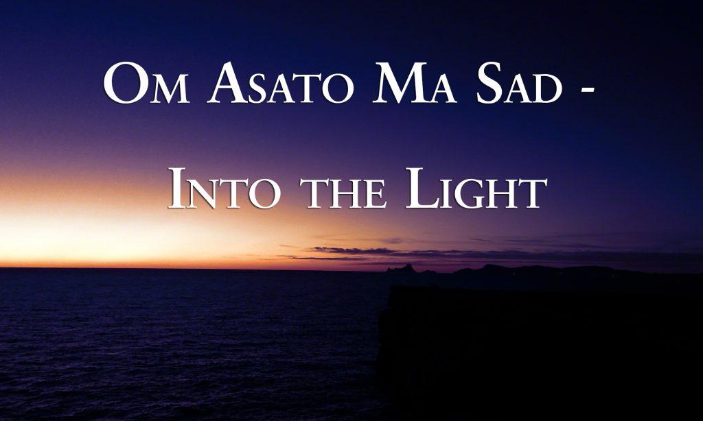 Om Asato Ma Sad - Into the Light (Shanti Mantra) by Canda & Guru Atman